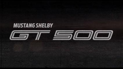 MUSTANG SHELBY GT500 BUDE MAŤ VIAC AKO 700 K